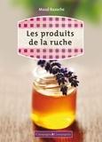 Maud Bazoche - Les produits de la ruche.