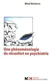 Maud Becherraz - Une phénoménologie du réconfort en psychiatrie.