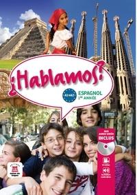 Maud Beneteau et Virginie Henriet - Espagnol 1re année A1-A2 Hablamos ?. 1 DVD
