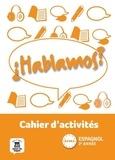 Maud Beneteau - Espagnol 2e année A1-A2 Hablamos ? - Cahier d'activités.