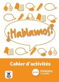 Histoiresdenlire.be Espagnol 2e année A1-A2 Hablamos ? - Cahier d'activités Image