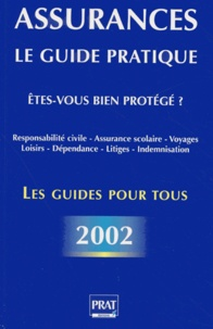 Télécharger les livres français en pdf Assurances. Le guide pratique, 2ème édition par Maud Bentin-Liaras in French