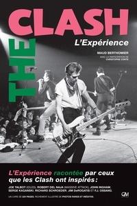 Maud Berthomier et Christophe Conte - The Clash - L'Expérience.