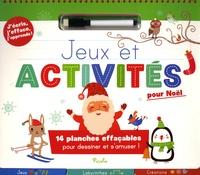 Maud Brougère et Rachel Pilon - Jeux et activités pour Noël - 14 planches effaçables pour dessiner et s'amuser !.