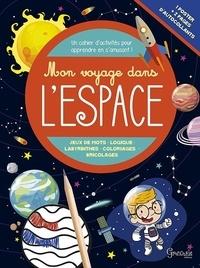 Maud Brougère et Rachel Pilon - Mon voyage dans l'espace.