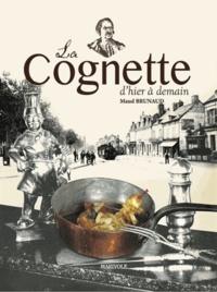 Maud Brunaud - La Cognette - De la mère Cognet à Nonnet-Daumy.