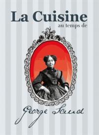 Maud Brunaud - La cuisine au temps de George Sand.