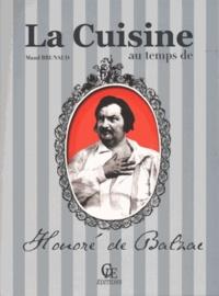 Maud Brunaud - La cuisine au temps de Honoré de Balzac.