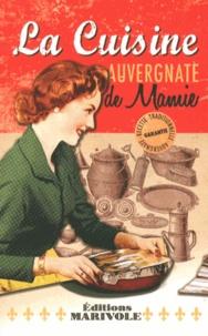 Maud Brunaud - La cuisine auvergnate de mamie.