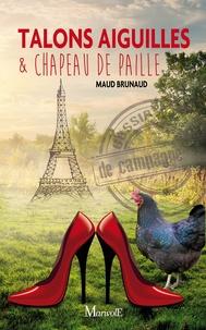 Maud Brunaud - Talons aiguilles et chapeau de paille.
