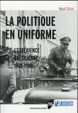 Maud Chirio - La politique en uniforme - L'expérience brésilienne, 1960-1980.