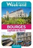 Maud Coillard-Simon et Ludovic Maisant - Un grand week-end a Bourges, capitale du Berry.