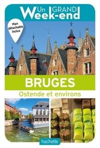 Maud Coillard-Simon - Un grand week-end à Bruges - Ostende et environs. 1 Plan détachable