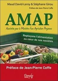 Maud David-Leroy et Stéphane Girou - AMAP (Association pour le Maintien d'une Agriculture Paysanne) - Replaçons l'alimentation au coeur de nos sociétés.