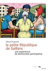 Maud Dugrand - La petite République de Saillans - Une expérience de démocratie participative.