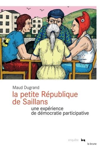 La petite République de Saillans. Une expérience de démocratie participative