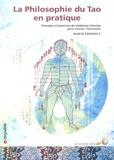 Maud Ernoult - La philosophie du tao en pratique - Principes et exercices de médecine chinoise pour trouver l'harmonie.