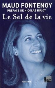 Maud Fontenoy - Le Sel de la vie.