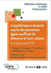 Maud Graff et Margot Van Melick - L'ergothérapie chez les personnes âgées atteintes de démence et leurs aidants - Le programme COTID.