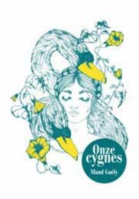 Maud Guély - Onze cygnes.