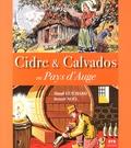 Maud Guichard et Benoît Noël - Cidre & Calvados en Pays d'Auge.