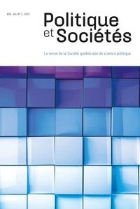Maud H. Devès et Thomas Ribémont - Politique et Sociétés  : Politique et Sociétés. Vol. 40 No. 1,  2021.