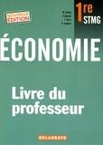Maud Koenig et Patrick Guéniot - Economie 1re STMG - Livre du professeur.