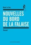 Maud Le Coq - Nouvelles du bord de la falaise.
