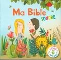 Maud Legrand et Emmanuelle Rémond-Dalyac - Ma bible sonore.