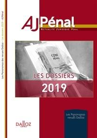 Maud Léna - Les dossiers 2019 de l'AJ Pénal.