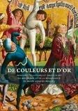 Maud Leyoudec et Daniele Rivoletti - De couleurs et d'or - Peintures, sculptures et objets d'art du Moyen Age et de la Renaissance du musée Anne-de-Beaujeu.