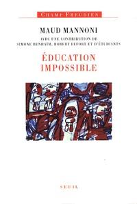 Maud Mannoni - Education impossible.