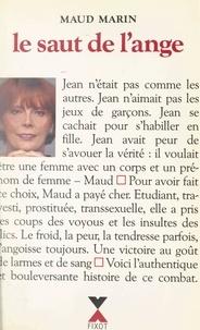 Maud Marin et Marie-Thérèse Cuny - Le saut de l'ange.