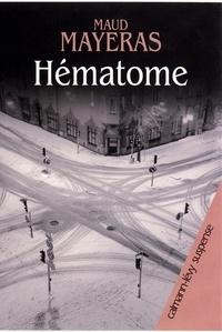 Maud Mayeras - Hematome.