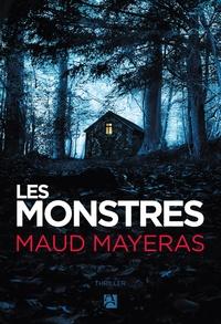 Maud Mayeras - Les monstres.