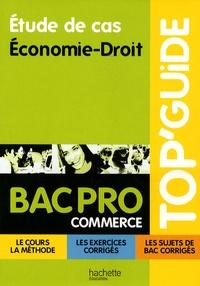 Etude de cas, Economie-Droit, Bac pro commerce.pdf