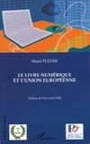 Maud Plener - Le livre numérique et l'Union européenne.