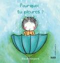 Maud Roegiers et Elyne Morelle - Pourquoi tu pleures ?.