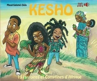 Maud-salome Ekila - Kesho, 13 histoires et comptin.