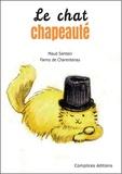 Maud Sentein et Fanny de Charentenay - Le chat chapeauté.