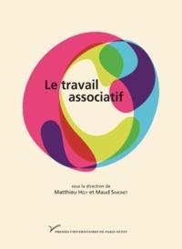Maud Simonet et Matthieu Hély - Le travail associatif.