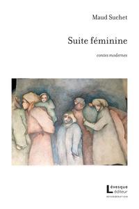 Maud Suchet - Suite féminine.