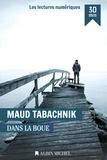 Maud Tabachnik - Dans la boue.