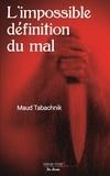 Maud Tabachnik - L'impossible définition du mal.