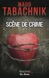Maud Tabachnik - Scène de crime.