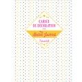 Maud Taron - Cahier de décoration pour mon Bullet journal.