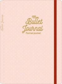 Ebook pour télécharger Mon bullet journal in French MOBI DJVU 9782377613779