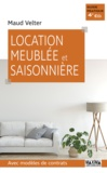 Maud Velter - Location meublée et saisonnière - Avec modèles de contrats.