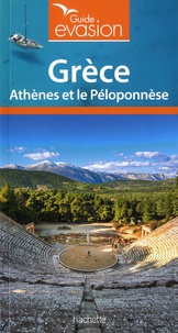 Maud Vidal-Naquet et Isabelle Cervellin-Chevalier - Grèce - Athènes et le Péloponèse.