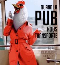 Quand la pub nous transporte - 65 ans de publicité de la RATP.pdf